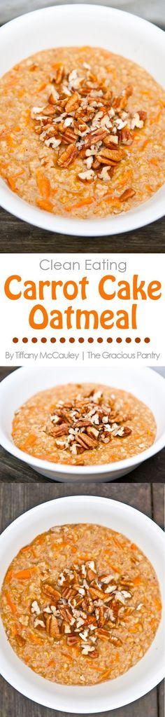 Clean Eating Recipes | Carrot Cake Oatmeal | Breakfast Recipes | Oatmeal Recipes | Healthy Recipe