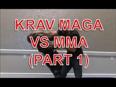 Krav Maga vs MMA (Part 1) - YouTube