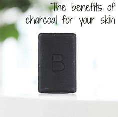 The benefits of charcoal for your skin - Her Heartland Soul
