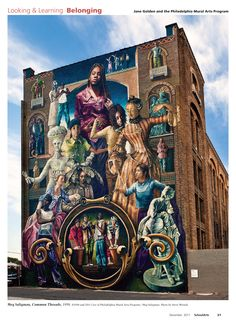 Article: 'Jane Golden and the Philadelphia Mural Arts Program.' Mural shown: Meg Saligman 'Common Threads'