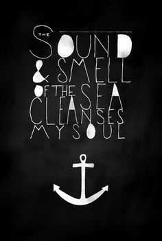 The smell of the sea . . .