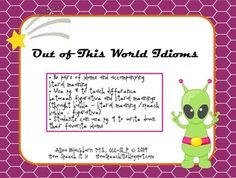 Free! Out of This World Idioms