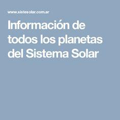 Información de todos los planetas del Sistema Solar