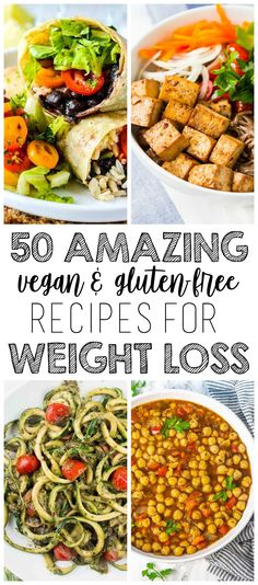 50 amazing vegan weight loss meals (gluten free and calories . - 50 amazing vegan weight loss meals (gluten free and low in calories) – health effects The health - No Calorie Foods, Low Calorie Recipes, Diet Recipes, Low Calorie Vegetarian Meals, Healthy Vegan Meals, Diet Tips, Vegan Recipes Lose Weight, Healthy Cooking, Healthy Low Calorie Dinner