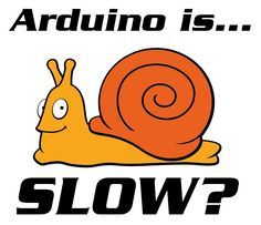 Arduino is slow? What? This instructable will show just how slow a part of Arduino is, and how to fix it. It's true – more specifically, Arduino&...