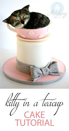 Perfect for National Cat Day! Kitty in a teacup cake tutorial by McGreevy Cakes! The cutest cake ever! Kitten Cake, Birthday Cake For Cat, Christmas Cake Decorations, Teacup Cake, Animal Cakes, Cake Decorating Techniques, Novelty Cakes, Cake Tutorial, Cute Cakes