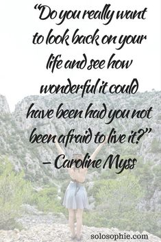 "Travel Quotes by Women: 10 Inspirational Sayings to Live By Travel quotes 2019 ""Do you really want to look back on your life and see how wonderful it could have been had you not been afraid to live in? Diary Quotes, New Quotes, Quotes To Live By, Life Quotes, Inspirational Quotes, Motivational Quotes, Funny Quotes, Worth It, Smash Book"
