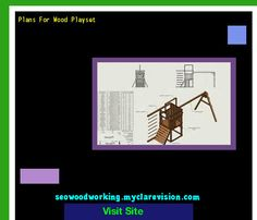 Plans For Wood Playset 203357 - Woodworking Plans and Projects!
