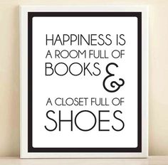 No, Happiness is a roomful of books, &a stable full of horses, silly!