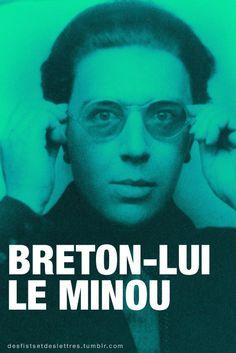 Breton-lui le minou.