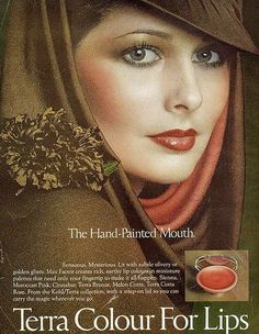The Hand-Painted Mouth Terra colour for lips - November 1975 Cristina Ferrare 1970s Makeup, Vintage Makeup Ads, Retro Makeup, Vintage Ads, Vintage Woman, Vintage Dress, Patti Hansen, Old Advertisements, Retro Advertising