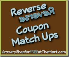 8/28 Reverse Coupon Matchups are up!  Come see how to save this week at Walmart!