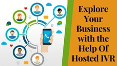 Explore Your Business with the Help Of Hosted IVR Advertising Channels, Email Marketing Campaign, Online Marketing, Digital Marketing, Cloud Based Services, Win Win Situation, Marketing Automation, Creative Video