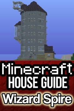 Minecraft House Guide: Wizard's Spire by Zack Ellington. $3.28. Publisher: Ellington Marketing, LLC (May 28, 2012)