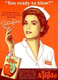 Red Apple Nurse Bonnie Satisfies Cigarettes - Mad Men Art: The Vintage Advertisement Art Collection Vintage Humor, Funny Vintage Ads, Pub Vintage, Vintage Images, Creepy Vintage, Retro Humor, Vintage Photographs, Vintage Designs, Vintage Ladies