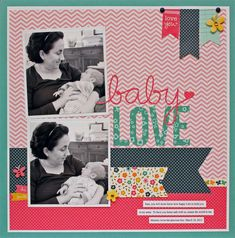 #papercraft #scrapbook #layout    Donnajazz's Gallery: baby love {Pebbles}