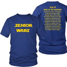 Senior Wars Class of 2019 T-shirts - Senior Shirts - Ideas of Senior Shirts - Looking for unique class of 2019 t-shirts? At My Class Shop you will find so many different class of 2019 shirt designs. Make sure to order yours before we run out of stock. Senior Sweatshirts, Senior Class Shirts, Beckham Jr, High School Graduation, Graduation Ideas, Junior Year, Comfort Colors, Cute Tshirts