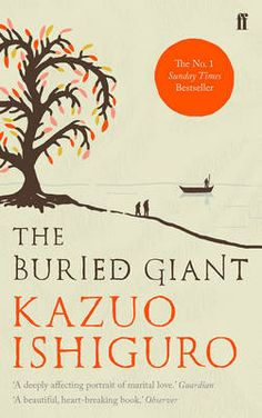 Just ordered this and cannot wait to get stuck in. The Buried Giant (Paperback)