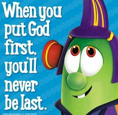 When you put God first, you'll never be last. 6 Train, Train Up A Child, Veggie Tales Party, Gods Guidance, Veggietales, Best Quotes Ever, School Quotes, God First, Busy Book