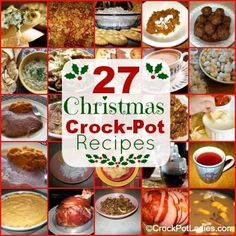 27 Crock-Pot Christmas Recipes--all in one place. Most use a bigger crock-pot than mine