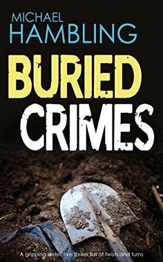 """Buried Crimes""  ***  Michael Hambling  (2016)"