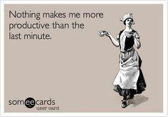 Procrastinator!!