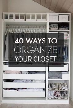40 Easy Ways to Organize Your Closet from Pinterest! Get your home organized with these space saving idea. #organization #DIY