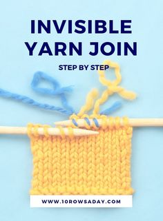 Invisible yarn join - step by step | 10 rows a day