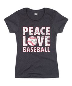 Loving this Heather Charcoal 'Peace Love Baseball' Tee on #zulily! #zulilyfinds