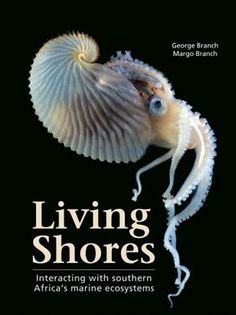 Buy Living Shores by George Branch and Read this Book on Kobo's Free Apps. Discover Kobo's Vast Collection of Ebooks and Audiobooks Today - Over 4 Million Titles! Fly Fishing Books, Marine Ecosystem, Science Student, Nature Study, Books Online, Ebooks, This Book, Africa, Free Apps