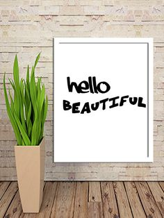 Hello Beautiful Print Art Printable Art Instant Download Art Digital Print Ouote Print Tipography Poster Tipography Art Print 8X10 11x14 by sweetdownload on Etsy