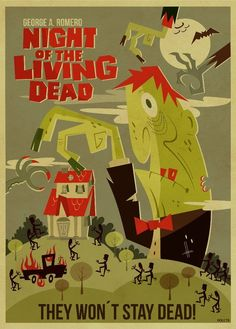 George A. Romero Night-of-the-living-dead-film-poster-monster-movie they won't stay dead
