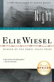 Night by Elie Wiesel - 1st read in Mamaroneck, NY ca. middle school ... still one of his best! Go out of your way to hear the Nobel Prize-winning Wiesel speak.