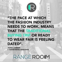 Rangeroom.com Hear from one of the most respected figures in the industry on the need for change in the Buying and Merchandising process. RangeRoom is lucky to have Fiona Lambert as a supporter find out why by downloading our white paper at RangeRoom.com . . #rangeroom #b2b #fashiontech #revolution #needforchange #whitepaper #beintheknow #smarternotharder #instagood #picoftheday #leader #influencer #trailblazer