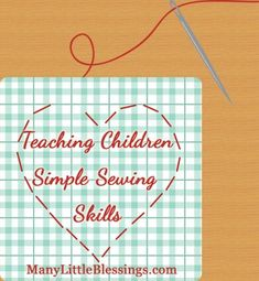 Sewing Projects For Kids Teaching Children Simple Sewing Skills - Taking the time to teach children some simple sewing skills can save them a lifetime of missing buttons and ripped seams. Here are some basic skills to work on. Sewing Lessons, Sewing Class, Sewing Hacks, Sewing Ideas, Sewing Projects For Kids, Sewing For Kids, Montessori, Child Teaching, Crafty Kids