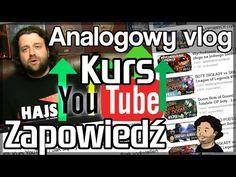 Kurs YouTube / Jak się wybić na YouTube - Analogowy Vlog EXTRA
