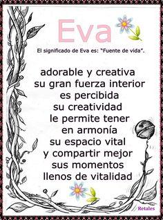 Que significa tu nombre... - EVA #wattpad #de-todo