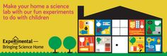 ExpeRimental A series of short films making it fun, easy and cheap to do science at home with your children.