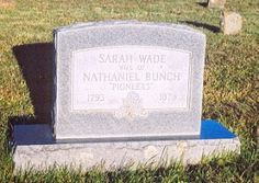 Our Own History: Tombstone Tuesday - Sarah Wade Ray Bunch 1793 - 1878 #genealogy