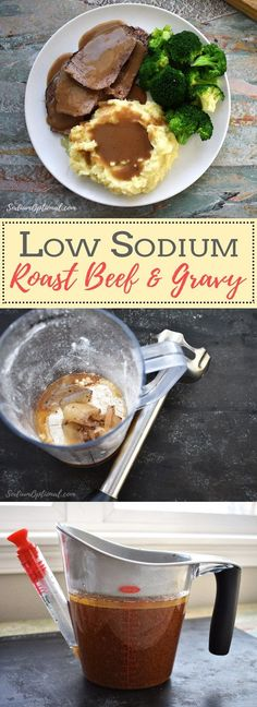 Enjoy roast beef and gravy on a low sodium diet. This low sodium roast beef and gravy recipe looks delicious! Low Sodium Snacks, No Sodium Foods, Low Sodium Diet, Low Sodium Recipes, Low Sodium Desserts, Low Salt Desserts, Low Sodium Chili Recipe, Cholesterol Diet, Low Carb