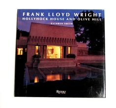 Frank Lloyd Wright - Hollyhock House and Olive Hill: divThis book documents, for the first time, one of the largest and most important commissions of Frank Lloyd Wright's career. Between 1914 and 1924 Wright designed an entire theater community for art patron Aline Barnsdall on her thirty-six-acre Hollywood site, called Olive Hill. Although Wright designed fourteen projects for the Barnsdall estate, only one, Hollyhock House, now a museum owned by the City of Los Angeles, has been wi...