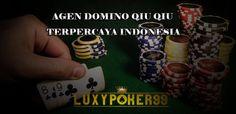 Luxypoker99 adalah agen domino qiu qiu terpercaya indonesia dan terbaik untuk anda mainkan di agen domino qiu qiu indonesia pelayanan terbaik murah.