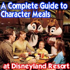 All you need to know about dining with characters at Disneyland Resort!