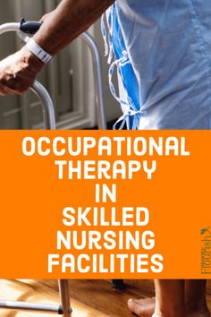 What is it like to be an occupational therapy practitioner working in a skilled nursing facility (SNF)? Certified Occupational Therapy Assistant, Geriatric Occupational Therapy, Occupational Therapy Activities, Physical Education Games, Health Education, Physical Activities, Early Education, Cognitive Activities, Senior Activities