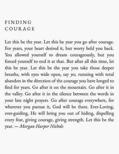 finding courage | let this be your year | go after it quotes | #bestquotes #courage