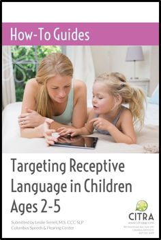 How to Guide for Targeting Receptive Language in Children ages 2-5