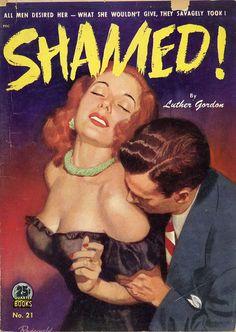Luther Gordon - Shamed!  Quarter Books 21  Published 1949  Cover Artist: Rodewald