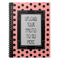 Black Polka Dots on Pink, Frame, and Your Photo - The design on this handy, versatile spiral notebook highlights your uploaded photograph or image with a black stitched frame against a retro polka dot pattern of black on pink. Customizable text field for name or caption runs along left border. See more @ www.zazzle.com/icondoit?pt=fuji_notebook?rf=238155573613991097&tc=pnt #girlyspiralnotebooks #polkadotspiralnotebooks #photospiralnotebooks