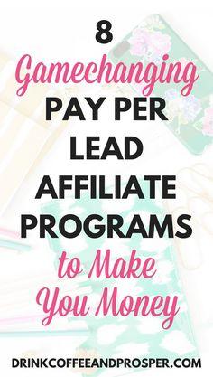 8 Gamechanging Pay Per Lead Affiliate Programs