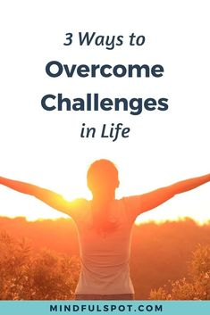 3 Powerful Ways to Overcome Challenges in Life - Mindful Spot - Facing a difficult situation? Here are 3 powerful ways to overcome challenges in life, according to - Mindfulness At Work, Mindfulness For Beginners, Mindfulness Books, Mindfulness Techniques, Mindfulness Exercises, Meditation For Beginners, Mindfulness Activities, Meditation For Anxiety, Meditation Books